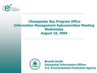 Chesapeake Bay Program Office Information Management Subcommittee Meeting  Wednesday