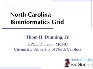 North Carolina Bioinformatics Grid