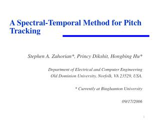 A Spectral-Temporal Method for Pitch Tracking