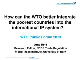 How can the WTO better integrate the poorest countries into the international IP system?