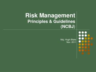Risk Management Principles & Guidelines (NCBJ )