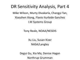DR Sensitivity Analysis, Part 4