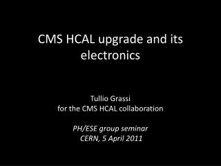 CMS HCAL upgrade and its electronics