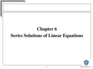 Chapter 6 Series Solutions of Linear Equations