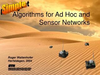 Algorithms for Ad Hoc and Sensor Networks