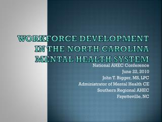Workforce Development in the North Carolina Mental Health System