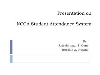 Presentation on NCCA Student Attendance System