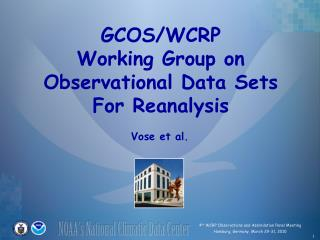 GCOS/WCRP Working Group on Observational Data Sets For Reanalysis