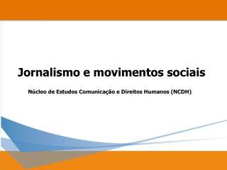 Jornalismo e movimentos sociais