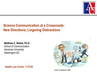 Science Communication at a Crossroads: New Directions, Lingering Distractions
