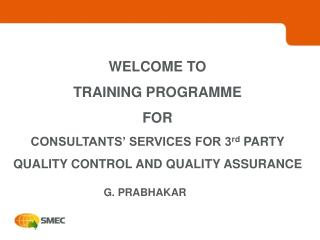 WELCOME TO TRAINING PROGRAMME  FOR