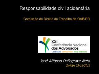 Responsabilidade civil acidentária Comissão de Direito do Trabalho da OAB/PR