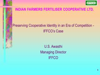 INDIAN FARMERS FERTILISER COOPERATIVE LTD.
