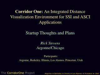 Participants: Argonne, Berkeley, Illinois, Los Alamos, Princeton, Utah