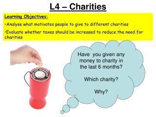 L4 – Charities