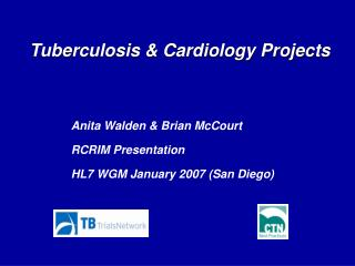Tuberculosis & Cardiology Projects