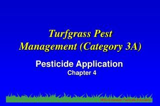 Turfgrass Pest  Management Category 3A