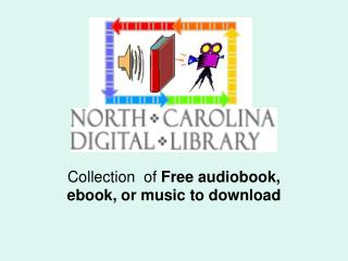 Collection  of  Free audiobook, ebook, or music to download