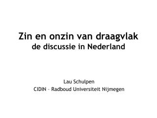 Zin en onzin van draagvlak de discussie in Nederland