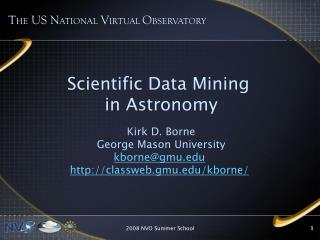 Scientific Data Mining  in Astronomy