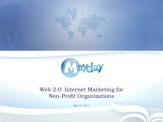 Web 2.0: Internet Marketing for  Non-Profit Organizations