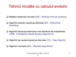 Tehnici inrudite cu calculul evolutiv