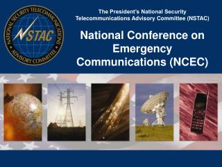 The President's National Security Telecommunications Advisory Committee (NSTAC)