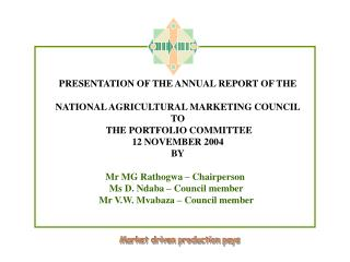 PRESENTATION OF THE  ANNUAL REPORT OF THE NATIONAL AGRICULTURAL MARKETING COUNCIL TO