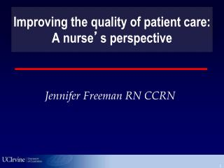 Improving the quality of patient care: A nurse ' s perspective