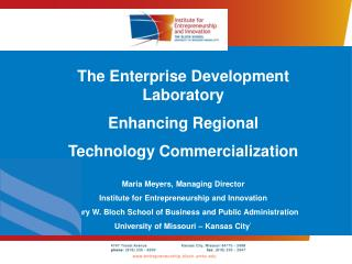 The Enterprise Development Laboratory Enhancing Regional  Technology Commercialization