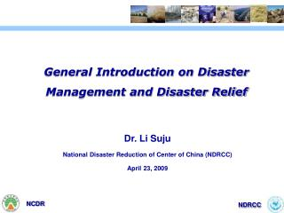 General Introduction on Disaster Management and Disaster Relief