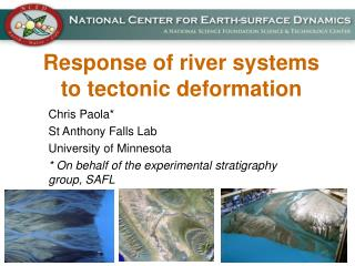 Response of river systems to tectonic deformation