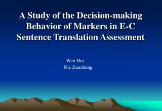 A Study of the Decision-making Behavior of Markers in E-C Sentence Translation Assessment