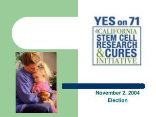 November 2, 2004 Election