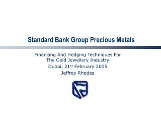 Standard Bank Group Precious Metals