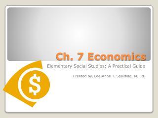 Ch. 7 Economics