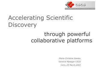 Accelerating Scientific Discovery