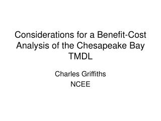 Considerations for a Benefit-Cost Analysis of the Chesapeake Bay TMDL