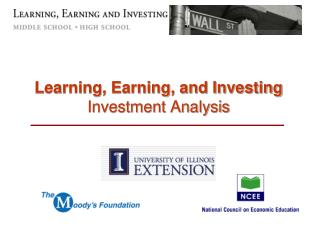 Learning, Earning, and Investing Investment Analysis