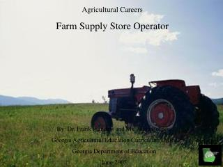 Agricultural Careers Farm Supply Store Operator