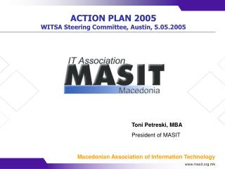 ACTION PLAN  2005 WITSA Steering Committee, Austin, 5.05.2005