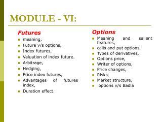 MODULE - VI: