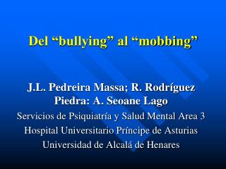 Del  bullying  al  mobbing