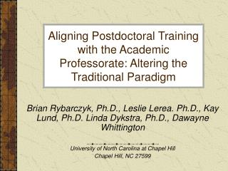 Aligning Postdoctoral Training with the Academic Professorate: Altering the Traditional Paradigm