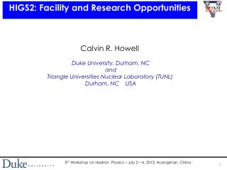 HIGS2: Facility and Research Opportunities