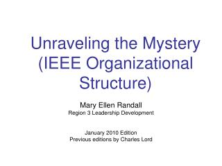 Unraveling the Mystery (IEEE Organizational Structure)