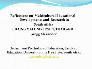 Reflections on  Multicultural Educational Developments and  Research in    South Africa