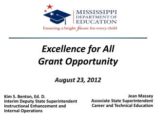 Excellence for All  Grant Opportunity August 23, 2012
