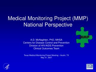 Medical Monitoring Project MMP National Perspective