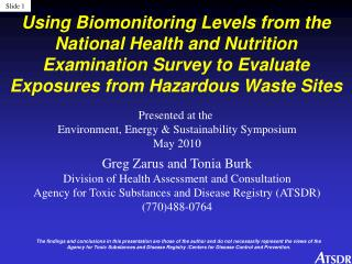 Presented at the  Environment, Energy & Sustainability Symposium May 2010